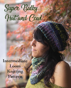 loom knitting patter for hat and cowl with dropstitches super bulky yarn