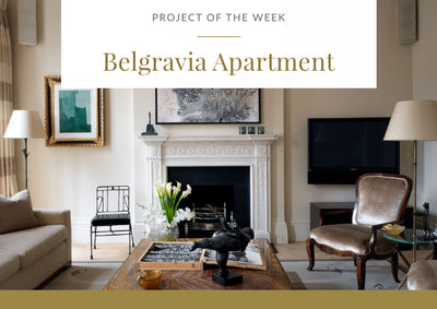 Project of the week - A Belgravia Apartment