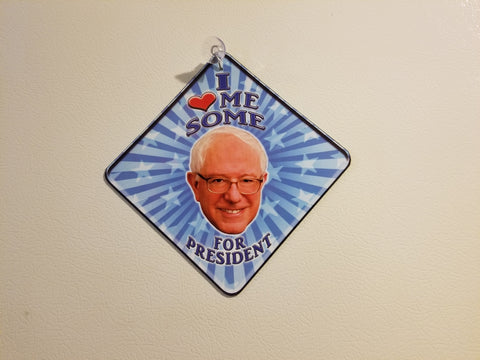 I LOVE ME SOME BERNIE SANDERS FOR PRESIDENT: Magnet Car Decal