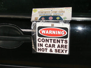 WARNING: CONTENTS IN CAR ARE HOT AND SEXY: Magnet/Suction Cup Car Decal