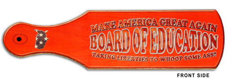 Making America the Greatest Again: Board of Education (Cardboard prop/toy)