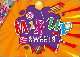 Mix Up Sweets E Liquids £5.99