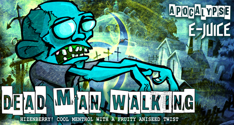 Apocalypse Dead Man Walking E-Juice Vape
