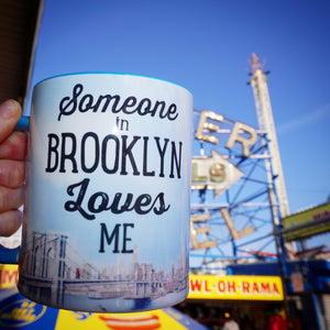 Someone in Brooklyn Loves Me Mug
