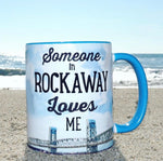 Someone in Rockaway Loves Me Mug