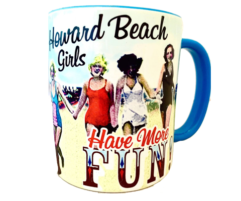 Load image into Gallery viewer, Howard Beach Girls Have More Fun Mug