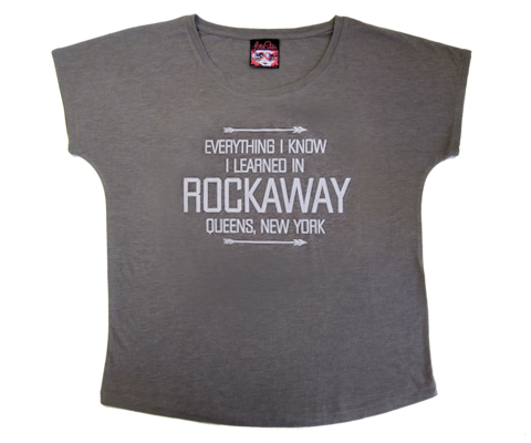 Everything I Know I Learned in Rockaway Dolman Tee