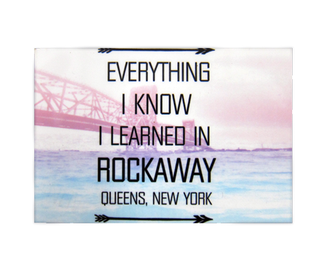 Everything I Know I Learned in Rockaway Magnet