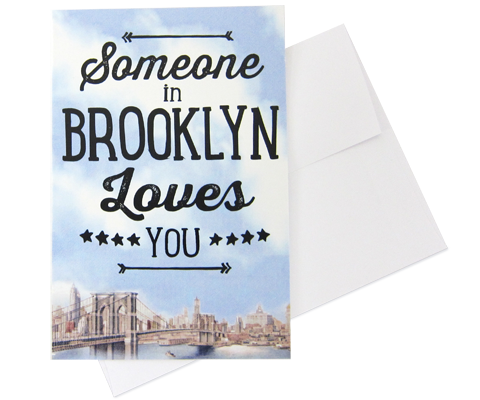 Someone in Brooklyn Loves You Note Cards