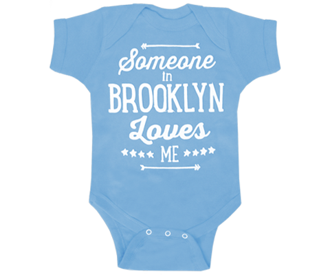 A Brooklyn onesie with someone in Brooklyn loves me print on a baby blue onesie. Handmade gifts for the cutest babies in Brooklyn New York.