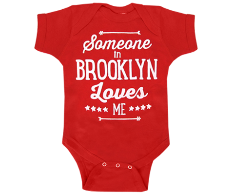 Someone in Brooklyn Loves Me Red Onesie