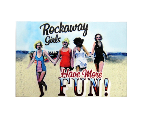 Rockaway Girls Have More Fun Magnet