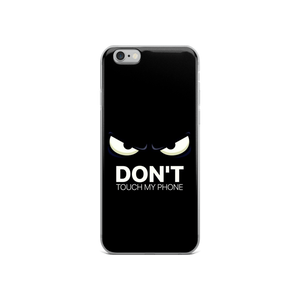Dont Touch - Iphone Case - $25.00 - Iphone 6/6S