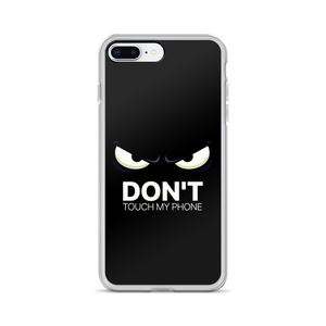 Dont Touch - Iphone Case - $25.00 - Iphone 7 Plus/8 Plus
