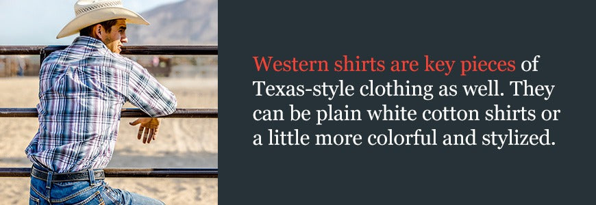 Western Shirts are a Staple in Texas Fashion