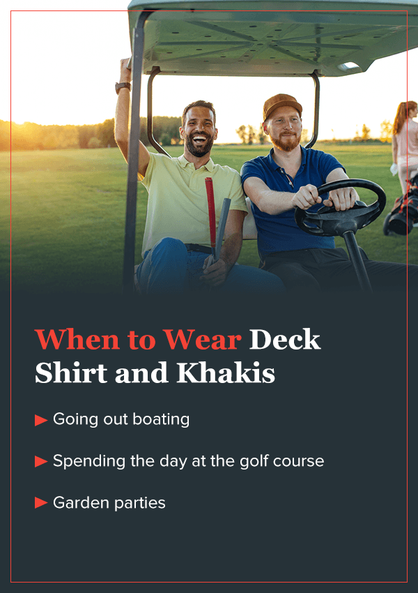 When to Wear Deck Shirt and Khakis