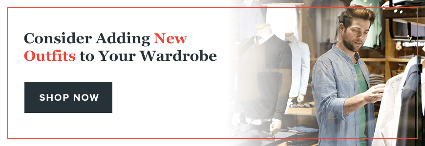 Consider Adding New Outfits to Your Wardrobe