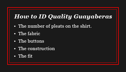 How to Determine Guayabera Quality
