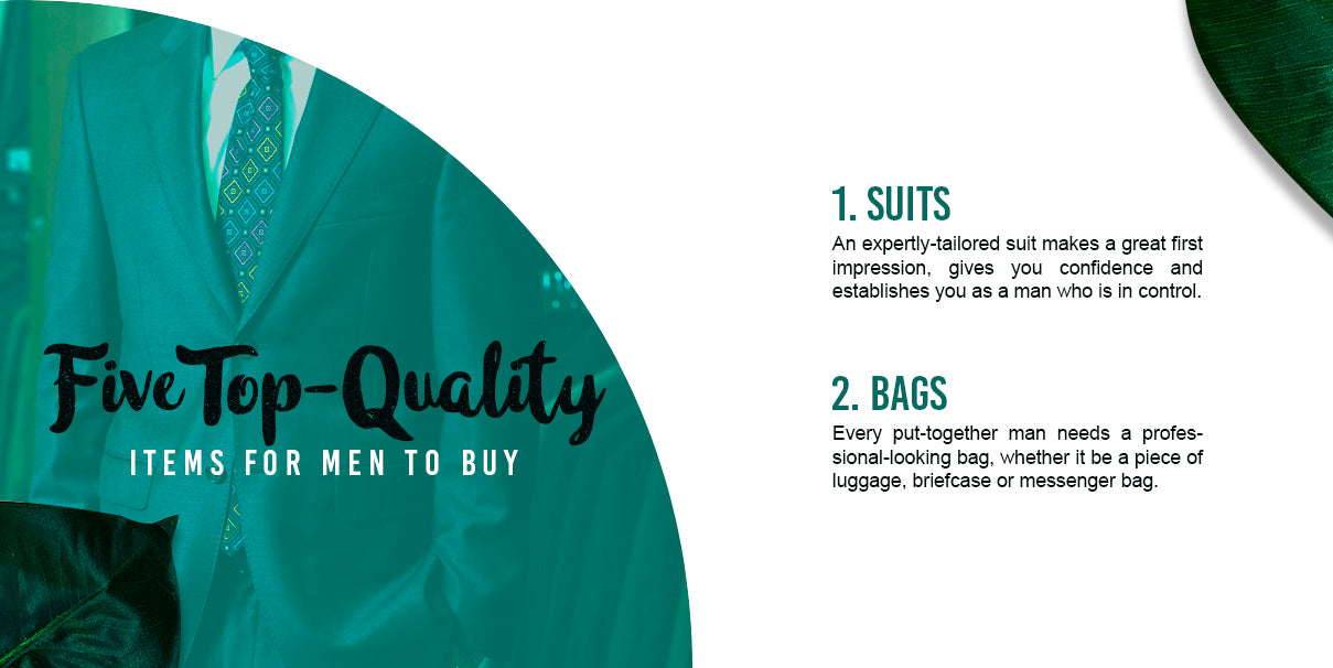 Five Top Quality Items for Men to Buy