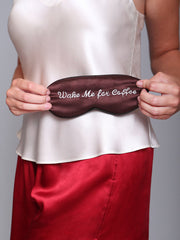 Linda Hartman Sleep Mask with Wake Me For Coffee Embroidery