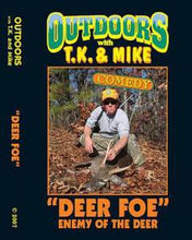 Load image into Gallery viewer, DEER FOE DVD Outdoors with TK and Mike