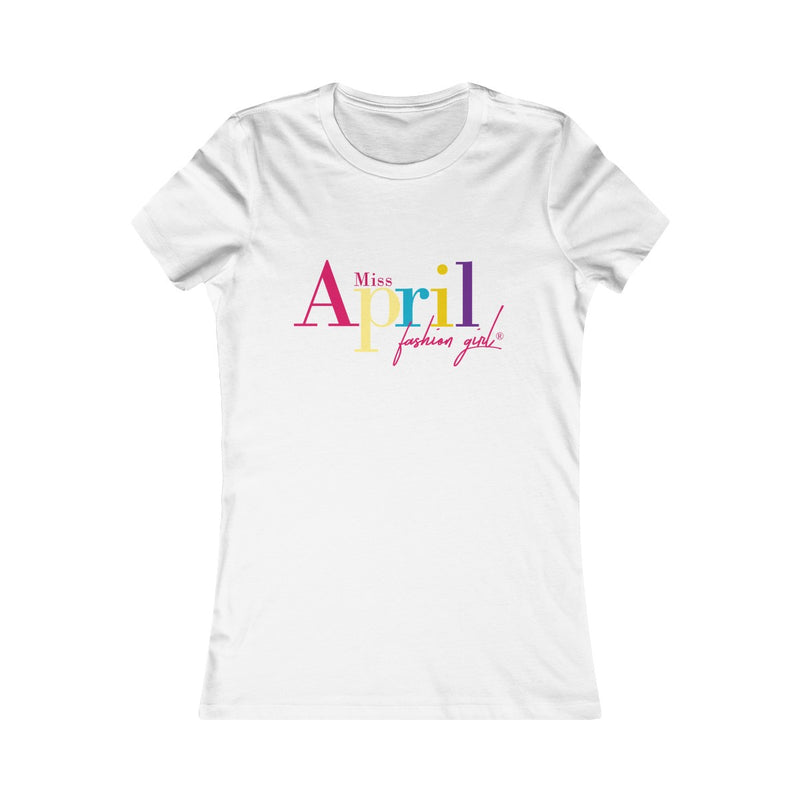 MISS APRIL FASHION GIRL Tee