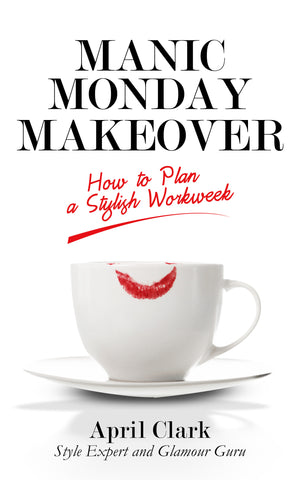 Manic Monday Makeover (ebook)
