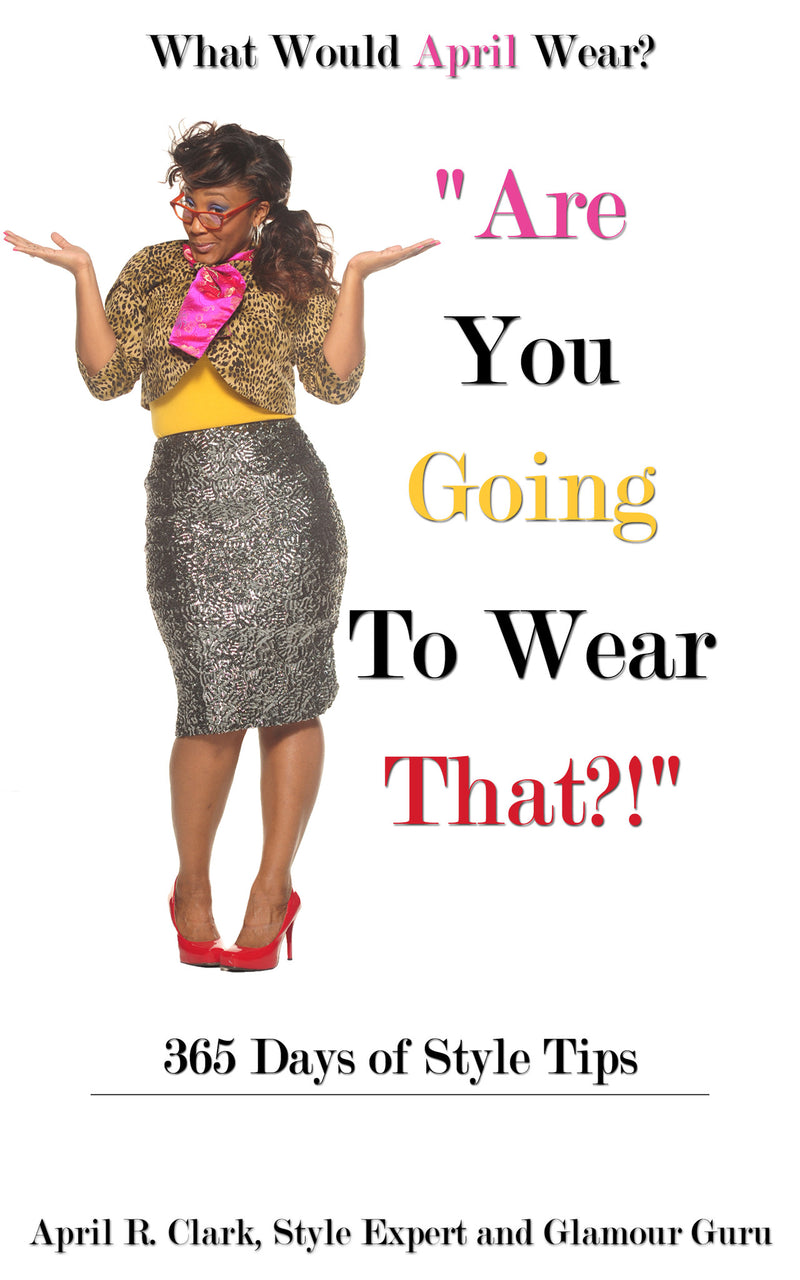 **BOOK SAMPLE** (DOWNLOAD) ARE YOU GOING TO WEAR THAT?! 365 DAYS OF STYLE TIPS