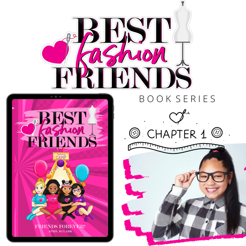 "BEST FASHION FRIENDS BOOK ONE SAMPLE- ""FRIENDS FOREVER?"""