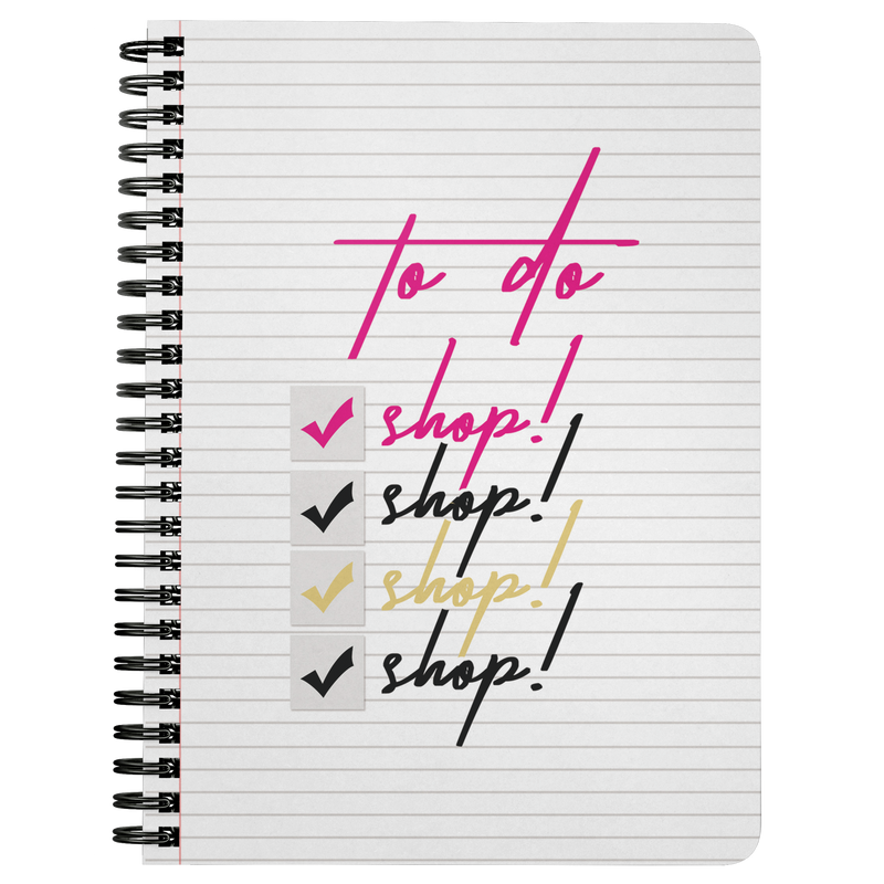 TO DO: Shop! Notebook
