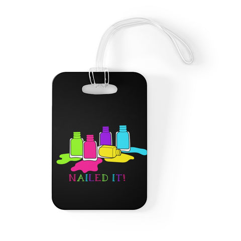 NAILED IT BAG TAG