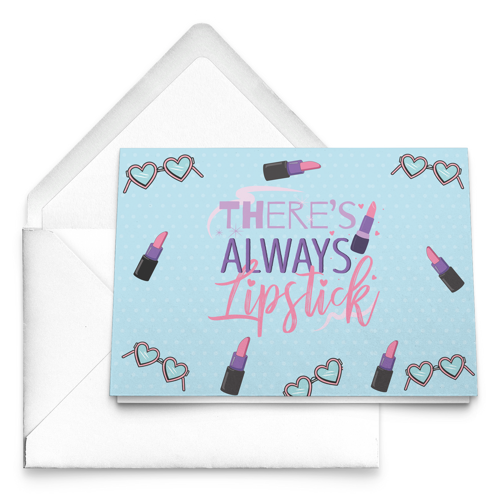 THERE'S ALWAYS LIPSTICK NOTE CARDS