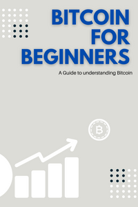 E-Book - Bitcoin for Beginners: A Guide to Understanding Bitcoin