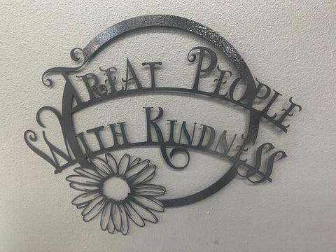 Treat People With Kindness Sign