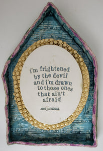 """I'm Frightened by the Devil"" House - Artworks by Karen Fincannon"