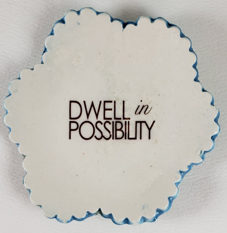 Tiny Plate with Dwell in Possibility