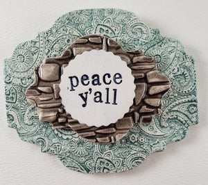 Peace Y'all Wall Plaque - Artworks by Karen Fincannon