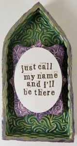 """Just Call My Name and I'll Be There"" House - Artworks by Karen Fincannon"