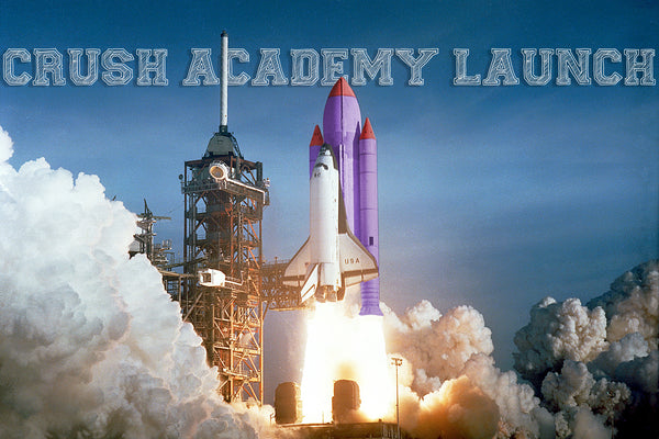 Crush Academy Blasts Off!