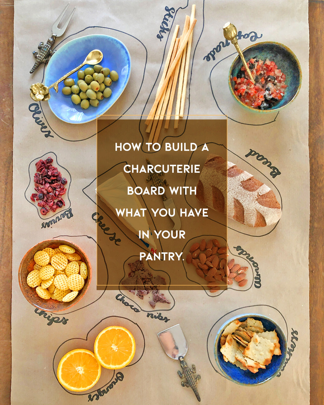 How To Build a Charcuterie Board With What You Have In Your Pantry