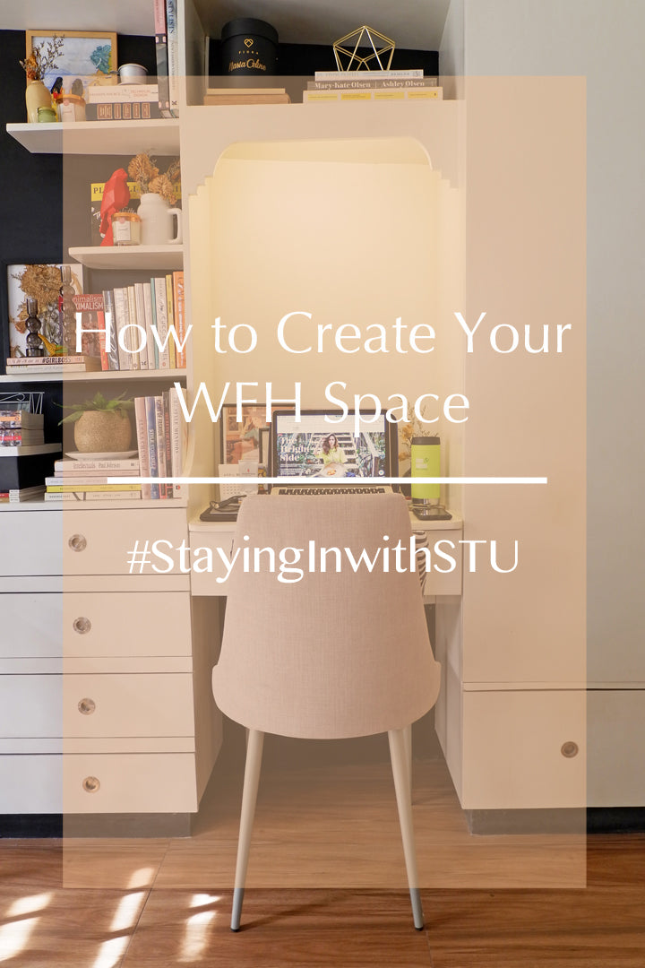 How to Create Your WFH Space