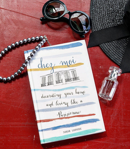 Books & Gifts - Chez Moi: Decorating Your Home And Living Like A Parisienne