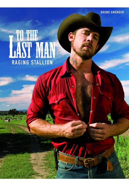 To The Last Man - Raging Stallion
