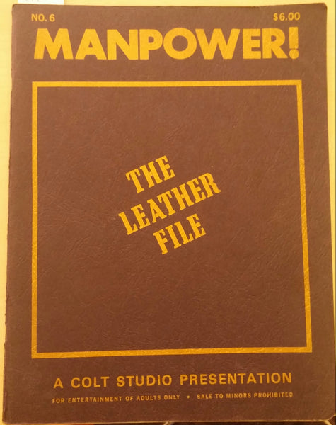 Manpower! no. 6: The Leather File