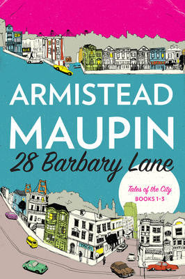 28 Barbary Lane: Tales of the City, Books 1-3