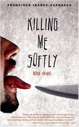 Killing Me Softly: Morir Amando