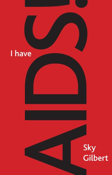 I Have AIDS! [eBook]