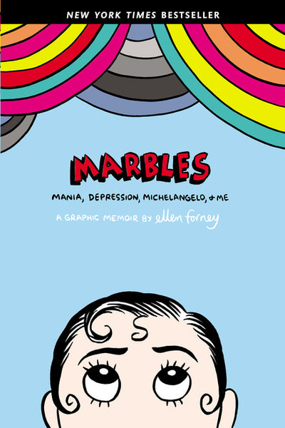 Marbles: Mania, Depression, Michelangelo, & Me