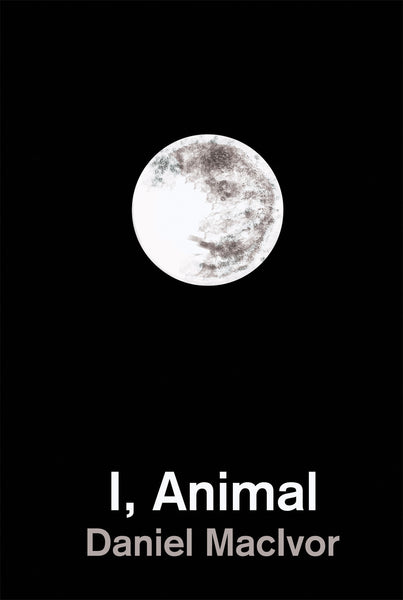 I, Animal [eBook]