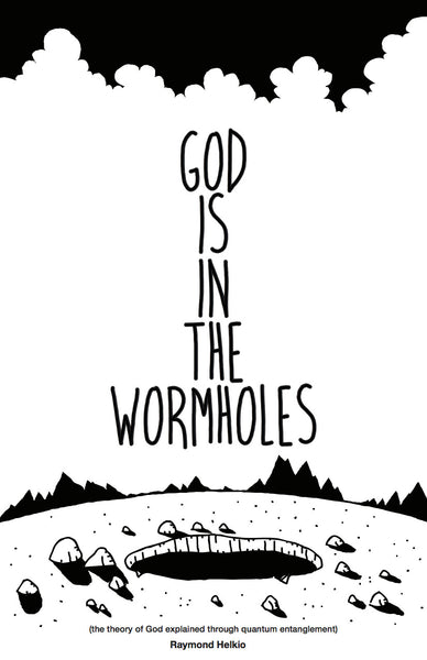 God Is In The Wormholes [eBook]